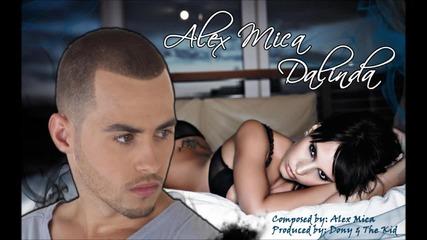 Alex Mica - Dalinda (official Radio Edit)