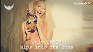 July Child - Rips Into The Bone