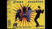 90*s + Banditos Bonitos - Gimme sunhine / Bonita Remix - Mp3 / Dj Riga Mc / Bulgaria.