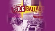 Ultimate Rocks Ballads Collection - The Ultimate Rocks Ballads of All Time