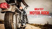 Best Motor Rock Songs