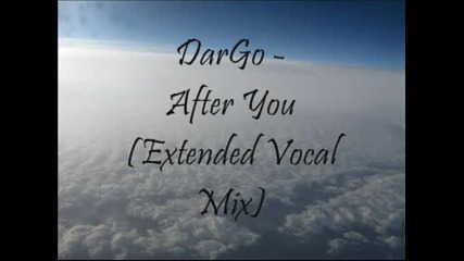Dargo - After You (extended Vocal Mix)