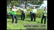 Каменски кючек - Метин Тайфа