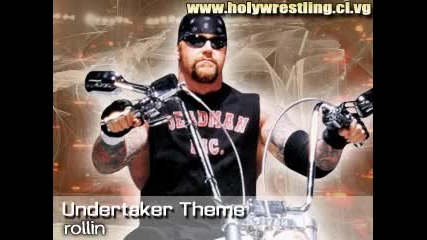 Undertaker Theme - Rollin