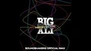 Big Ali - Neon music (soundshakerz Remix)