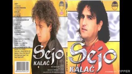 Sejo Kalac - Kafanska pjevacica - (audio 2002)