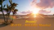 Мечти! ... ( Ravel - Bolero, Maurice) ...