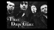 Three Days Grace - I Hate Everything About U