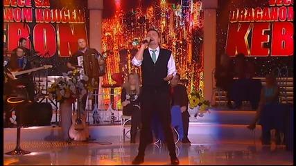 Dragan Kojic Keba - Zar za mene srece nema (LIVE) - Vece Sa - (TV Grand 26.06.2014.)