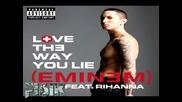 Х и Т ~ Rihanna Ft. Eminem - Love The Way You Lie ~ Part 2 * Original *