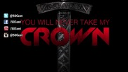 * Премиера! * 50 Cent - You Will Never Take My Crown ( Audio )