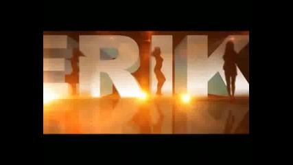 Премиера *видеоклип* Ерик огнена брюнетка