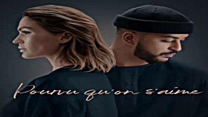 Vitaa & Slimane - Pourvu qu'on s'aime + текст и превод