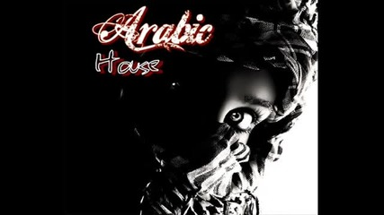 Arabic House Mix #01