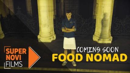 Давид - водещият на новото кулинарно предаване Food Nomad | Supernovi films, 2019