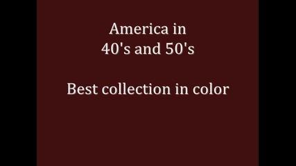 Америка през 40-те и 50-те години в цвят