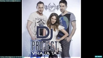 Dj Project & Adela Popescu - Vraja ta 2013