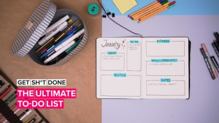 Get Sh*t Done: Here's how to make the ultimate to-do list