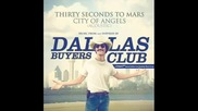 30 Seconds To Mars - City Of Angels Acoustic (dallas Buyers Club Soundtrack)