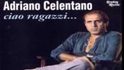 Adriano Celentano - Сiao Ragazzi