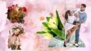 Цветя за всяка жена! ... ...