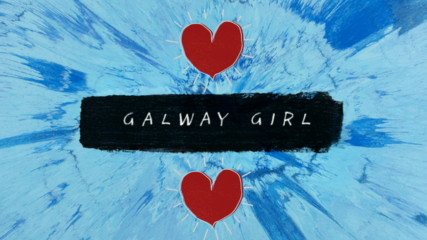 Ed Sheeran - Galway Girl (Оfficial video)