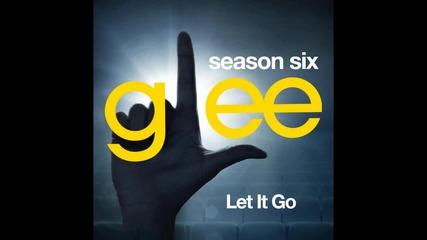 Glee - Let It Go ( Rachel Berry )