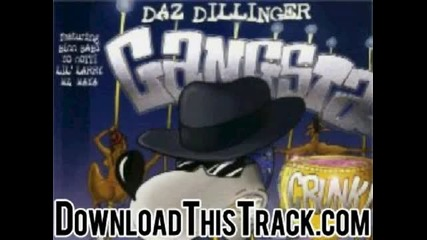 daz dillinger - Now Dats Gangsta