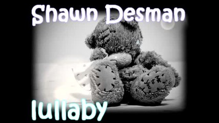 [превод] R n B Балада ! Shawn Desman - Lullaby [2010]