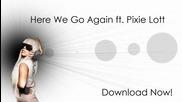 Lady Gaga Feat Pixie Lott - Here we go again (demo)2009*
