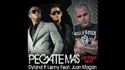 Dyland & Lenny - Pégate Más ( Juan Magan Remix )