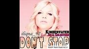 Kindervater & Julia Goldstern - Don't Stop ( Club Edit )