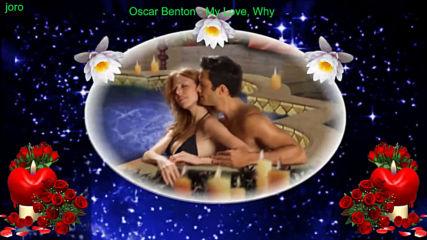 Oscar Benton - My Love Why? Prevod