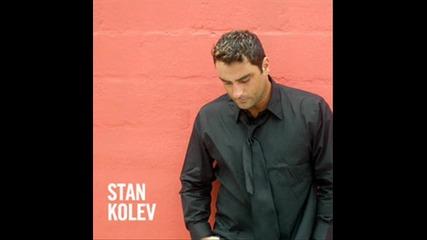 Stan Kolev Compilation 2010