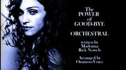 Madonna - The Power of Goodbye (orchestral)