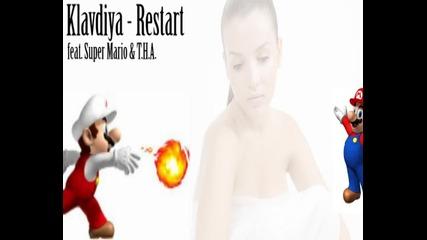 Клавдия - Рестартирай (feat. Super Mario & T.h.a.)