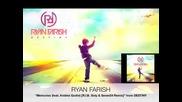 Ryan Farish - Memories (feat. Andrea Godin) [r.i.b. Soty Seven24 Remix]