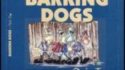 Barking Dogs - Deutschland