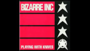 *2016* Bizarre Inc - Playin' With Knives ( Low Steppa edit )