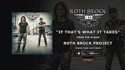 Roth Brock Project - If Thats What It Takes ( Official Audio)