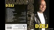 Dzej - Nije lako biti mlad - (Audio 2007)