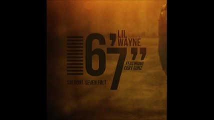 lil wayne - 6 foot 7 foot