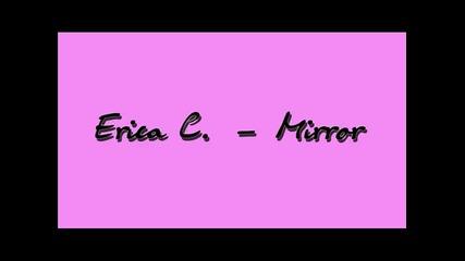 Erica C - Mirror