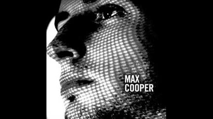 Max Cooper - Exhaleinhale (original Mix)