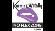*2014* Karmin & Watsky - No flex zone ( Remix )