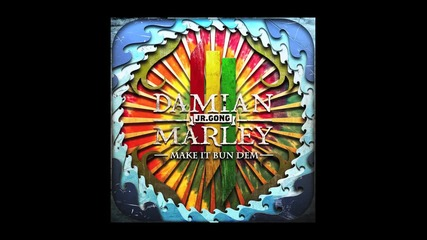 Skrillex and Damian Jr Gong Marley - Make It Bun Dem [audio]