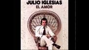 /превод/ Любовта & Julio Iglesias - El amor