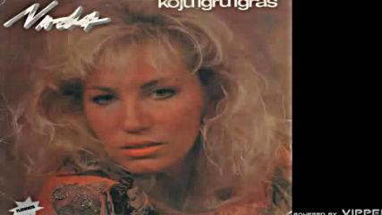Nada Topcagic - Zar ti zar ti - Audio 1990