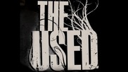 The Used - Sound Effects And Overdramatics