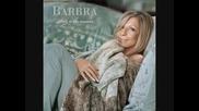 Barbra Streisand - Heres to Life [new]